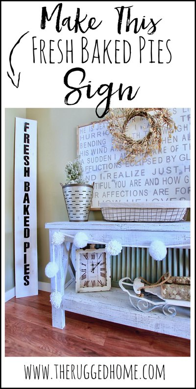 Make This Super Easy DIY Fresh Baked PIes SIgn, Farmhouse DIY Sign,Make In Under 30 minutes www.whitepicketfarmhouse.com
