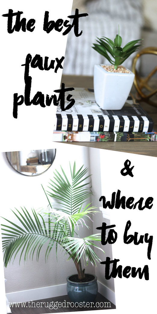The Best Faux Plants & Where To Find Them, Where TO Buy Cheap Faux plants, The best Fake Plants, The Rugged Home