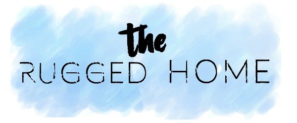 The Rugged Home, The Rugged Rooster Blog