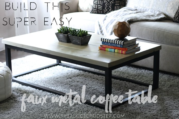 Build This Easy Faux Metal Coffee Table In Under 4 hours & Under 75 Dollars, Modern Rustic Coffee Table, Easy DIY, Ana White DIY.