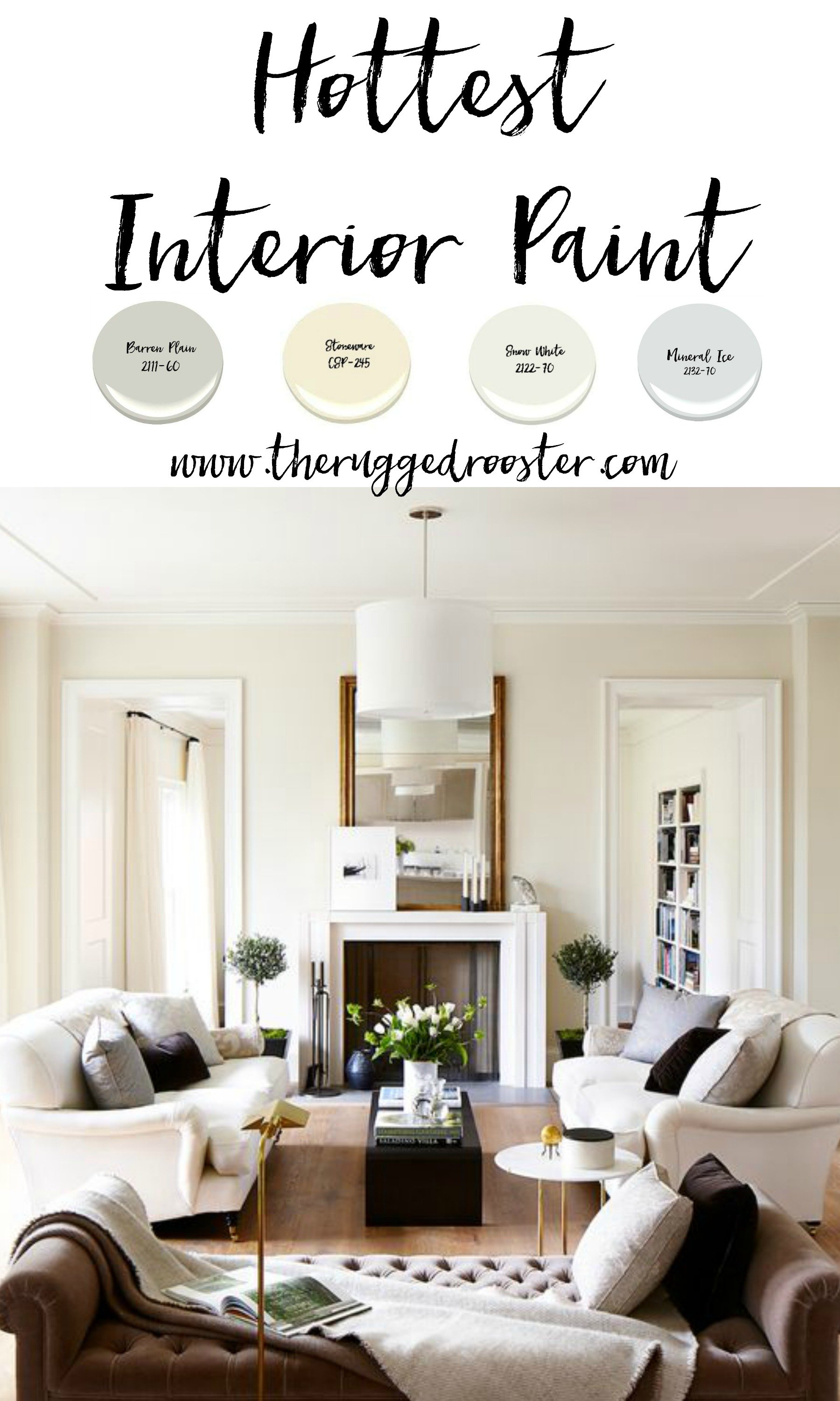 Hottest Interior Paint Colors Where To And Chips Www Whitepicketfarmhouse